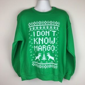 I Don't Know Margot Christmas Vacation Pullover
